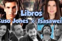Libros, Xuso Jones e Isasaweis