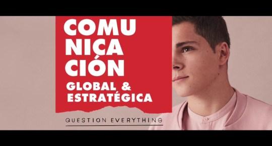Comunicación Global y Estratégica, el Grado que ya se estudia en la Universidad Europea