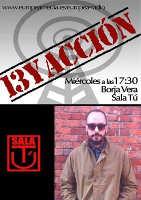13 y Acción: Borja Vera