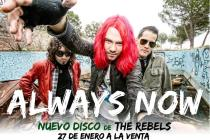 "Cartel promocional del último disco de The Rebels, ""Always Now!"""