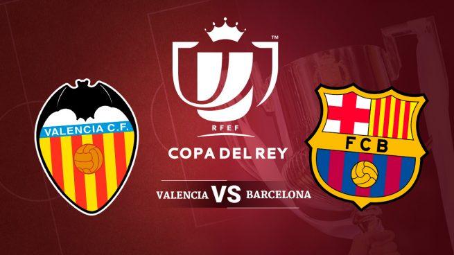 valencia-vs-barcelona-copa-del-rey-655x368