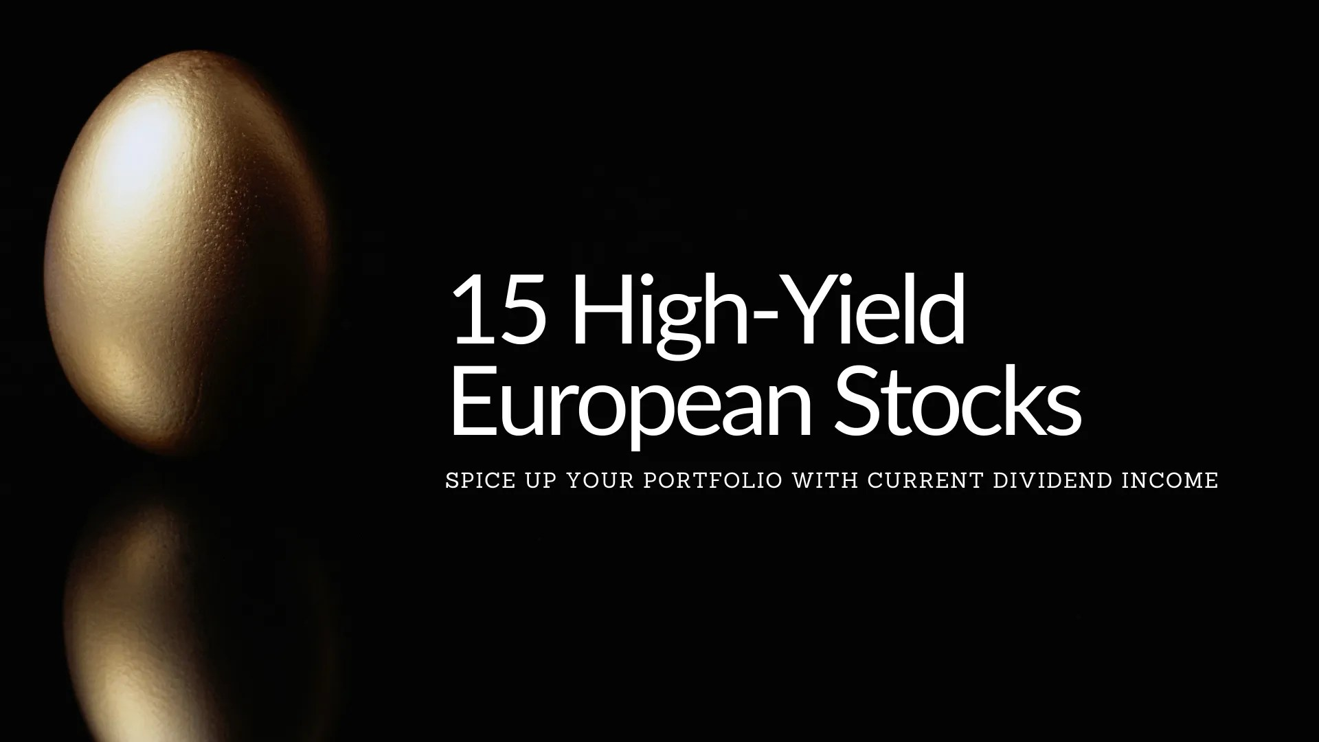 15 High Yield European Stocks