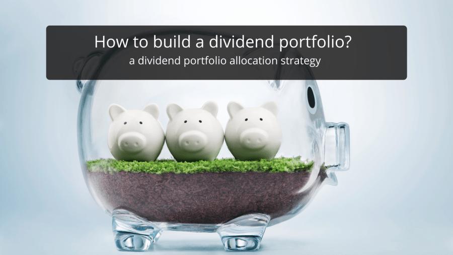 Dividend Portfolio Allocation Strategy