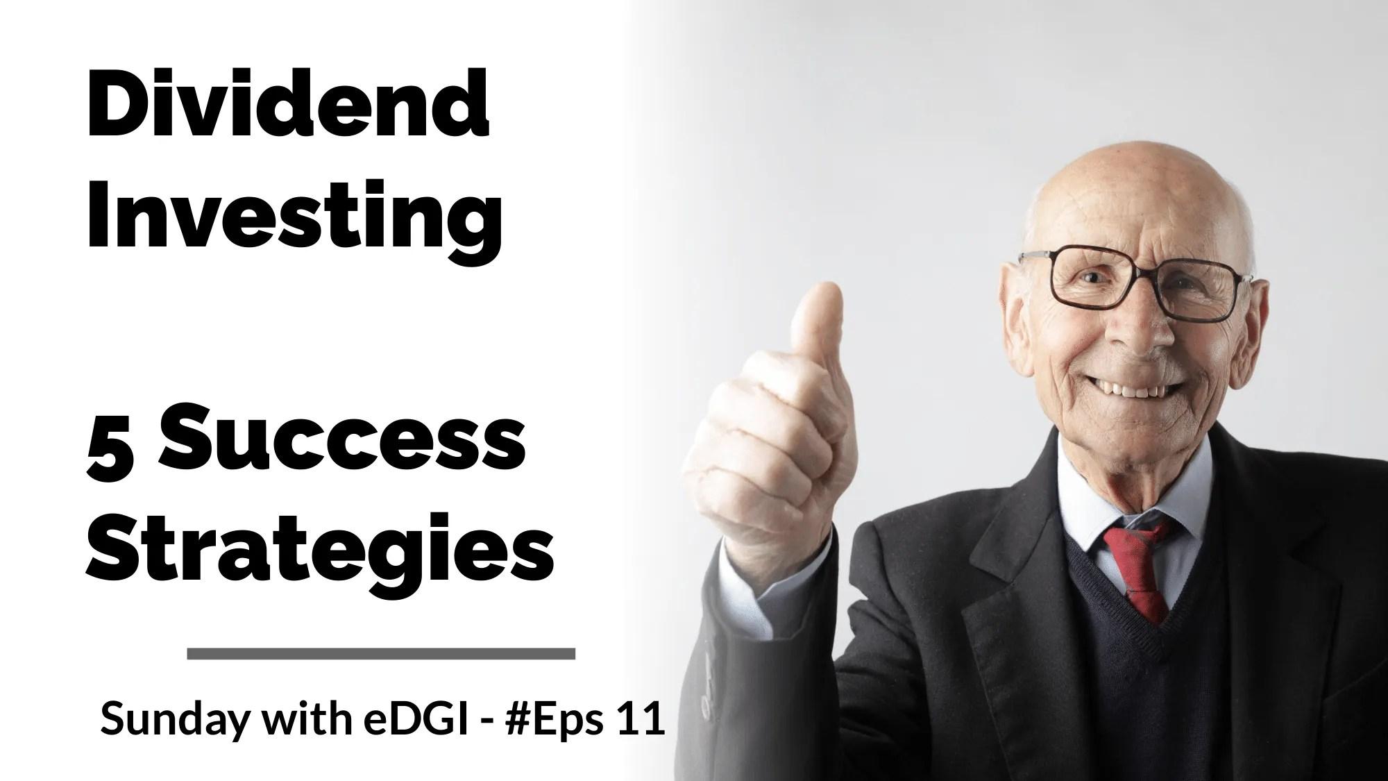 Dividend Investing Success Strategies