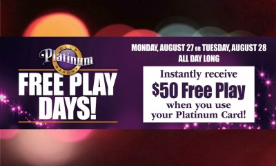 Barona Resort & Casino Platinum Club Barona Members Get $50 in Free Play August 27-28