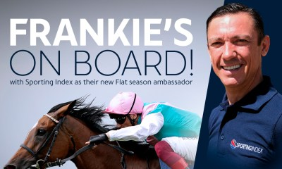 Frankie's on board with Sporting Index