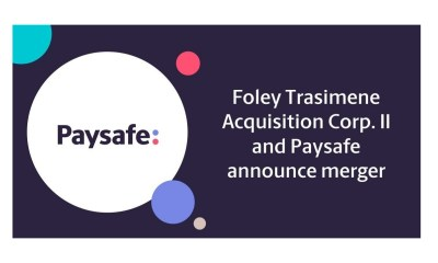 Foley Trasimene Acquisition Corp. II and Paysafe Announce Merger
