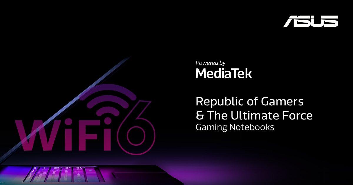 MediaTek Wi-Fi 6 Chipset Memberdayakan Notebook Gaming ASUS