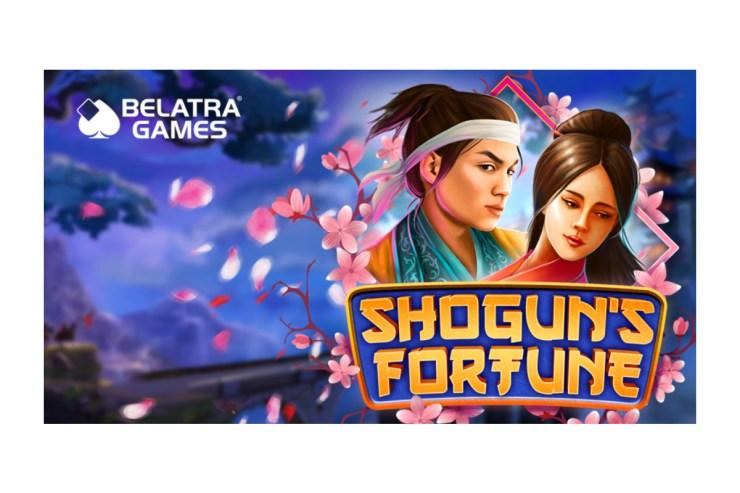 Belatra memerintah lagi dengan rilis Shogun's Fortune
