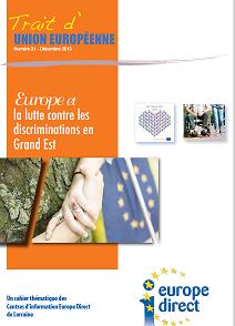 Trait d'Union européenne n°21: l'Europe et la lutte contre les discriminations en Grand Est