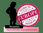 Made in Europe - Bruxelles - Humoristes européens