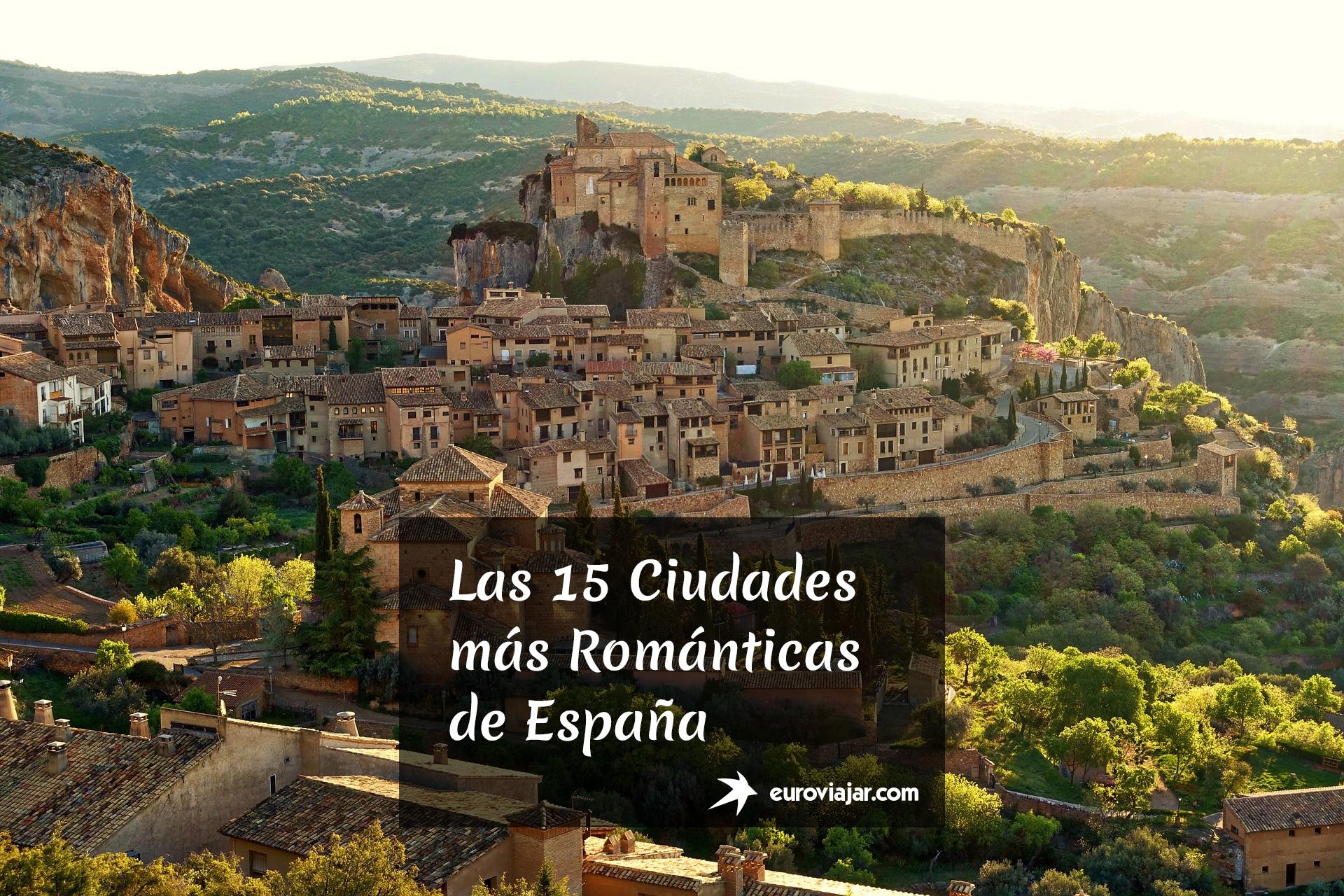 Las Ciudades más Románticas de España
