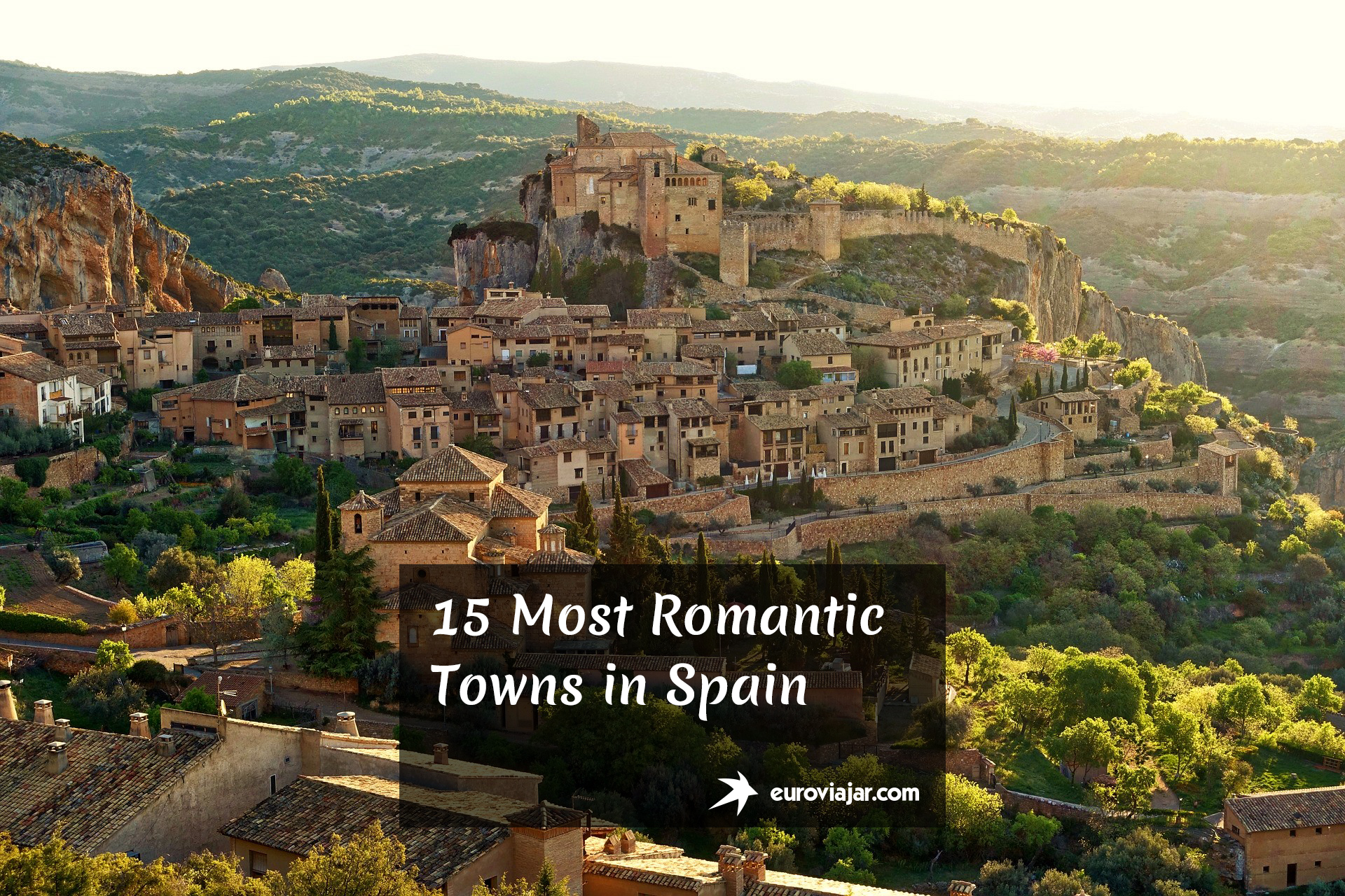 Most Romantic Towns in Spain