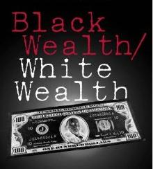 Wealthiest 100 White families Own As Much Wealth As All of Black America Combined | EURweb
