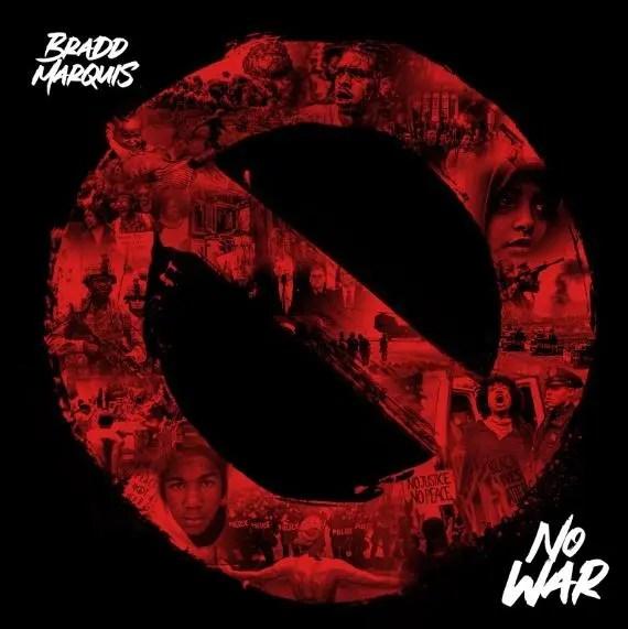 Bradd Marquis - no war