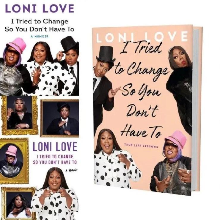 Loni Love - J'ai essayé de changer pour que tu n'aies pas à