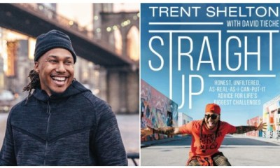 Trent Shelton=new book, Straight Up: Honest, Unfiltered, As-Real-As-I-Can-Put-It Advice for Life's Biggest Challenges,