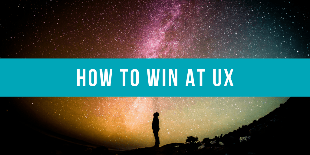 How to win at UX