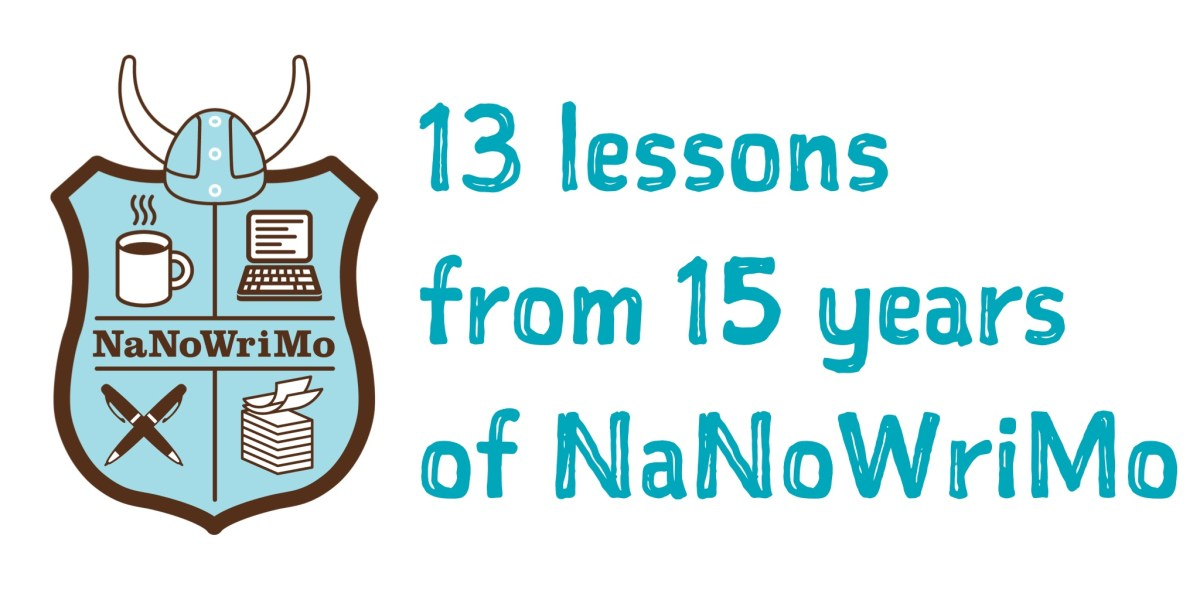 13 lessons from 15 years of NaNoWriMo