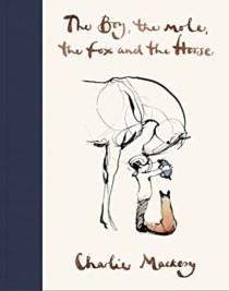 Book cover of The boy, the mole, the fox and the horse
