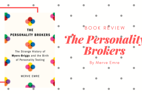 Personality Brokers by Merve Emre