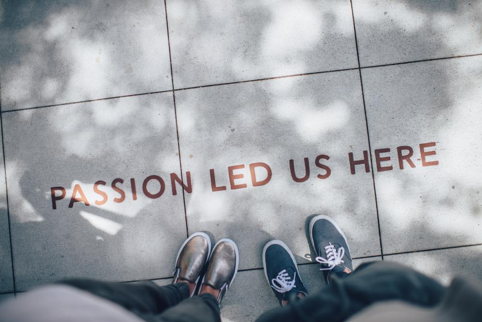 passion led us here, looking down at the words and shoes
