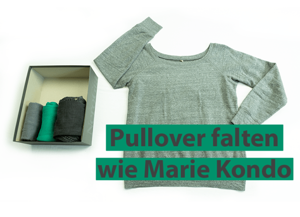 Pullover falten wie Marie Kondo