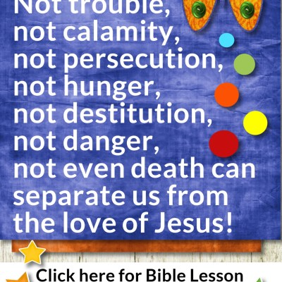 Romans 8:35-39 – Can Anything Separate Us from Christ?