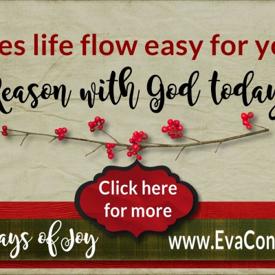 31 Days of Joy – Day 8 Reason Together with God