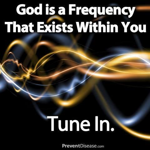 Ο Θεός είναι συχνότητα μέσα σου συντονίσου