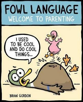 Fowl Language: Welcome to Parenting review