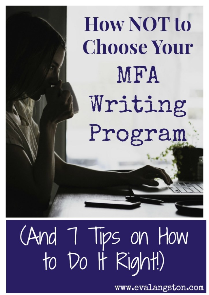 7 Tips for How to Choose Your MFA Writing Program