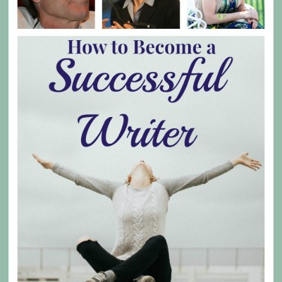 How to Become a Successful Writer (or at least feel like one)