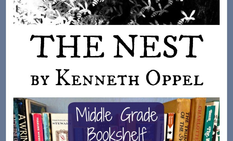 The Nest by Kenneth Oppel -- A Middle Grade Bookshelf Review for Writers