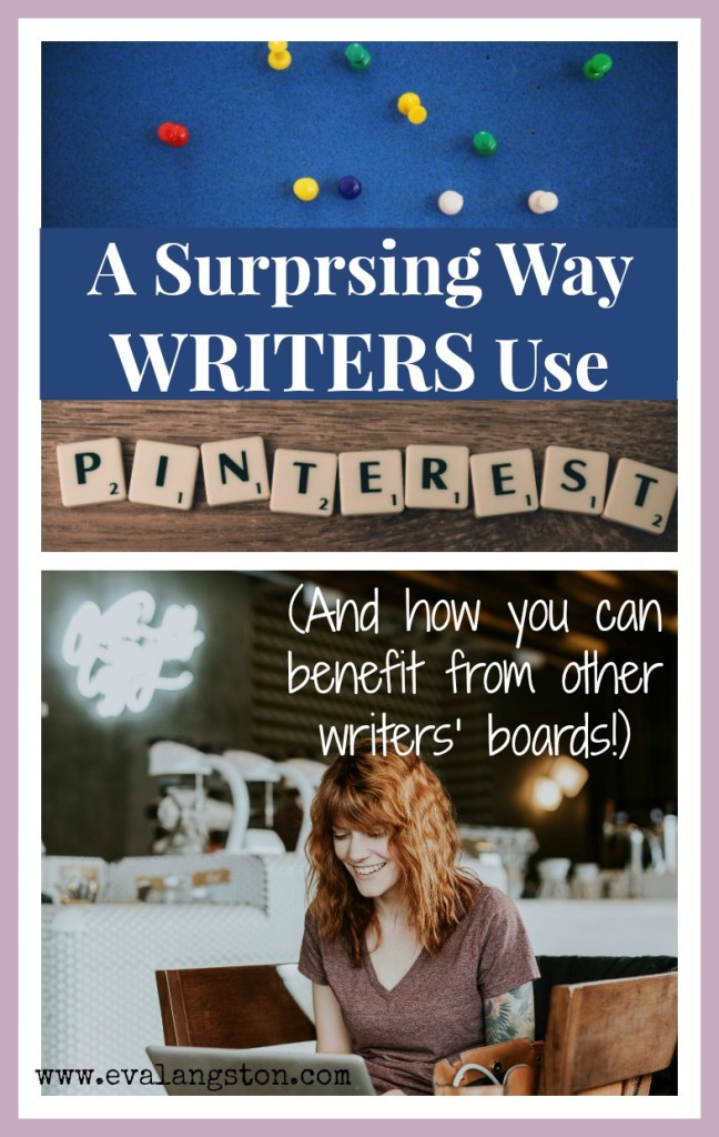Surprising Way Writers Use Pinterest (and how you can benefit from other writers' boards!)