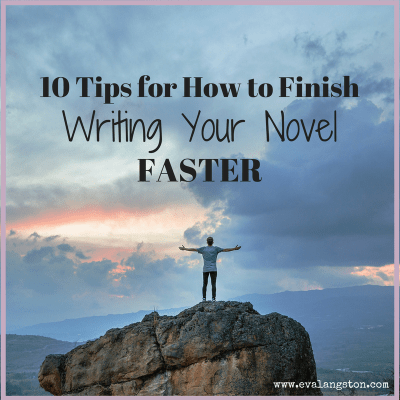 How to Finish Writing Your Novel Faster