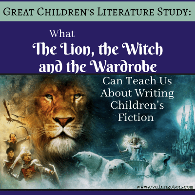 Why are The Chronicles of Narnia so popular? And what can The Lion, the Witch and the Wardrobe teach us about writing children's fiction?