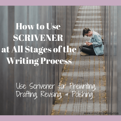 How to Use Scrivener at All Stages of the Writing Process