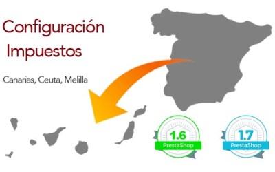 Cómo configurar impuestos en prestashop: Canarias, Ceuta y Melilla