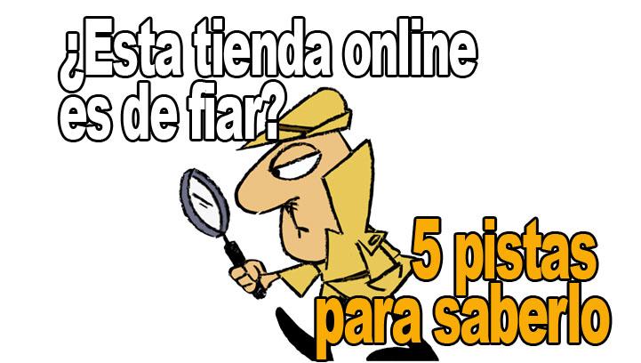 Cómo saber si una tienda online es de fiar