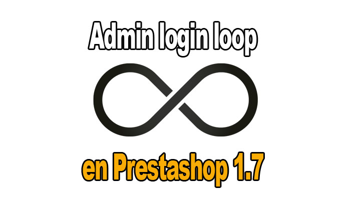 Prestashop 1.7 Admin login loop