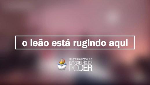O LEÃO ESTÁ RUGINDO AQUI