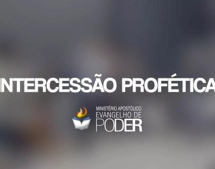 INTERCESSÃO PROFÉTICA (02, Set 2017)
