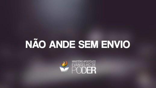 NÃO ANDE SEM ENVIO