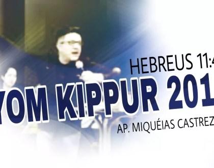YOM KIPPUR 2017 - HEBREUS 11:4