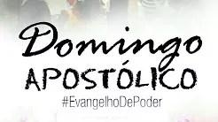 LOUVOR E ADORAÇÃO - DOMINGO APOSTÓLICO (15, Out 2017)