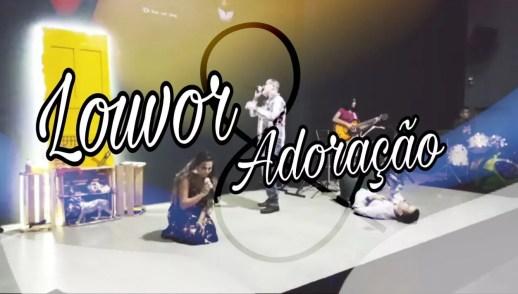 LOUVOR E ADORAÇÃO - DOMINGO APOSTÓLICO (11, FEV 2018)