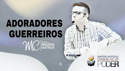 ADORADORES GUERREIROS