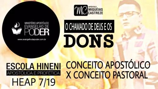 DONS | CONCEITO APOSTÓLICO X CONCEITO PASTORAL - HEAP 7/19