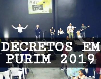 DECRETOS DE PURIM 2019 | Ap. Miquéias Castreze e Pastores
